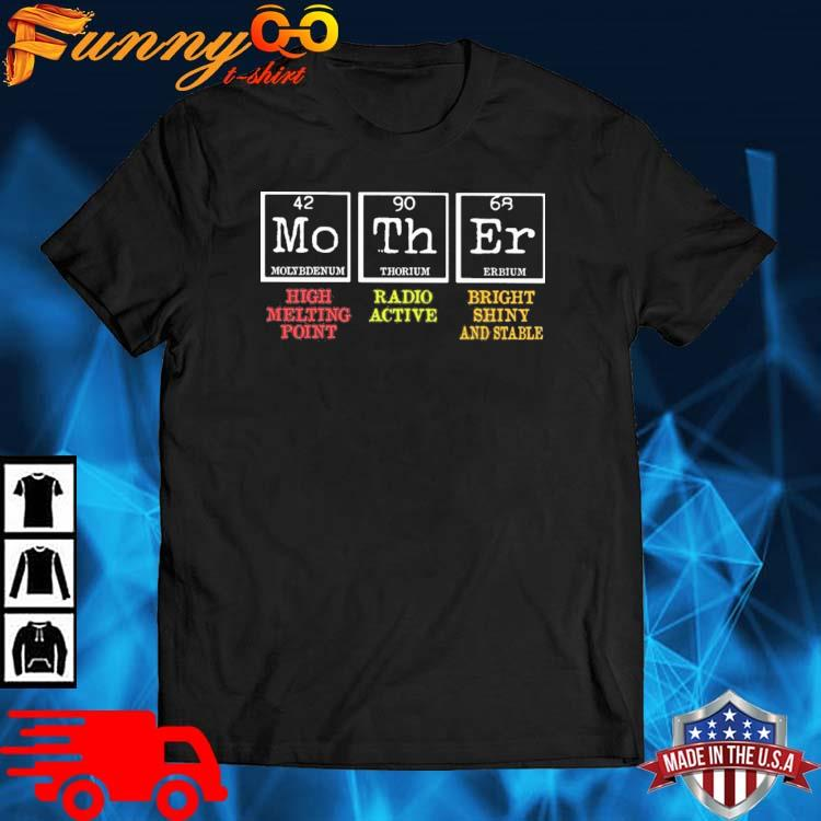 Mother High Melting Point Radio Active Bright Shiny And Stable Shirt
