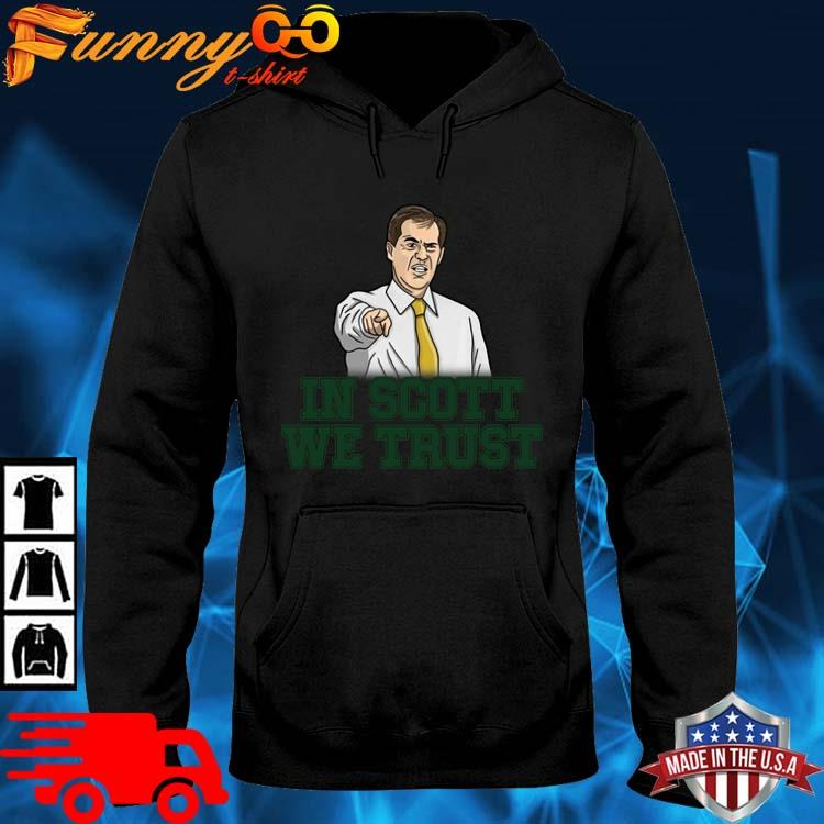 Scott Drew In Scott We Trust Baylor Bears Shirt hoodie den
