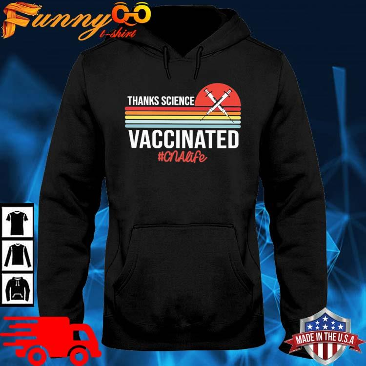 Thanks science vaccinated #Cnalife vintage sunset hoodie den