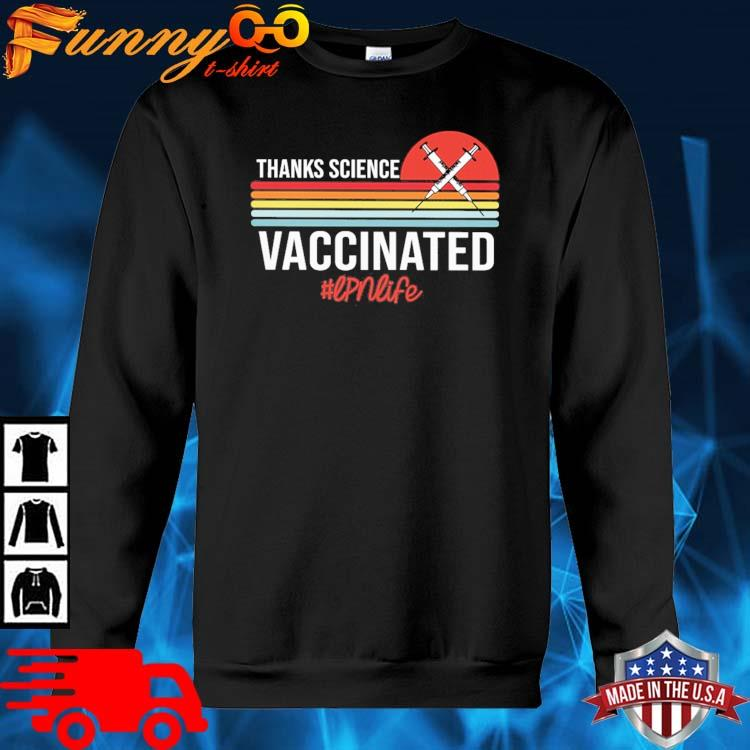 Thanks science vaccinated #Lpnlife vintage sunset sweater den