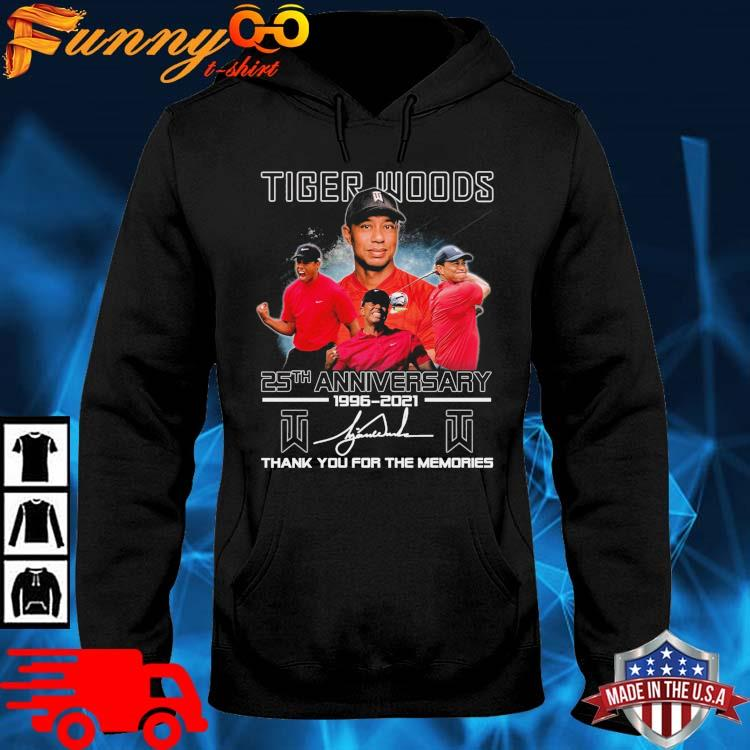 Tiger Woods 25th Anniversary 1996-2021 Thank You For The Memories Signature Shirt hoodie den